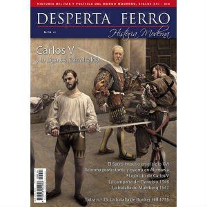 «Carlos V y la Liga Esmacalda», Desperta Ferro