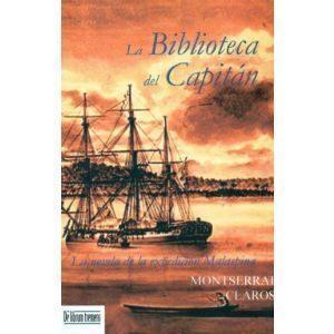 «La Biblioteca del Capitán» de Montserrat Claros