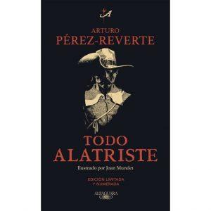 """Todo Alastriste"",  Arturo Pérez-Reverte"