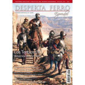 """""""Los Tercios (IV) America ss XVI – XVIII"""""""