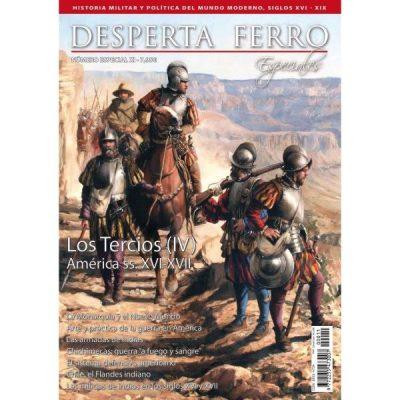 «Los Tercios (IV) America ss XVI – XVIII»