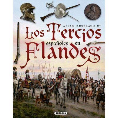 """Atlas """"Los Tercios Españoles en Flandes"""""""