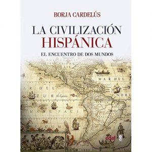 La Civilización Hispánica