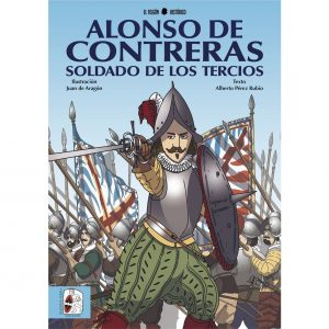 Alonso de Contreras, soldado de los Tercios
