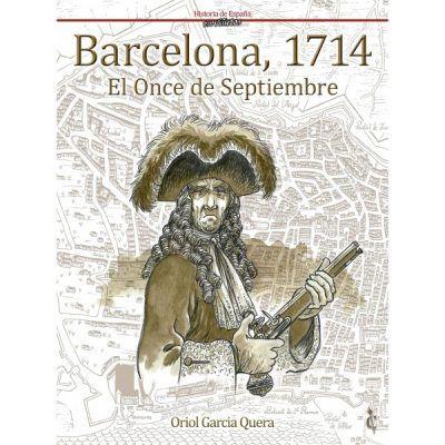 Barcelona: 1714. El once de septiembre