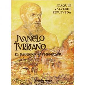 Juanelo Turriano: el relojero del emperador