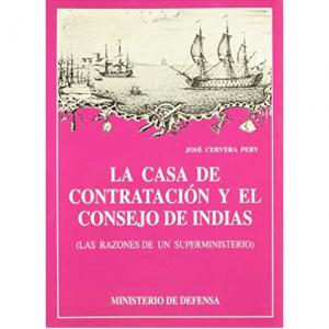 La Casa de Contratación y el Consejo de Indias