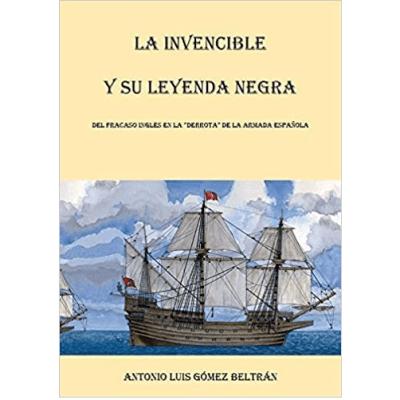 La Invencible y su Leyenda Negra