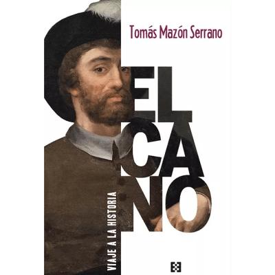 Elcano. Viaje a la Historia