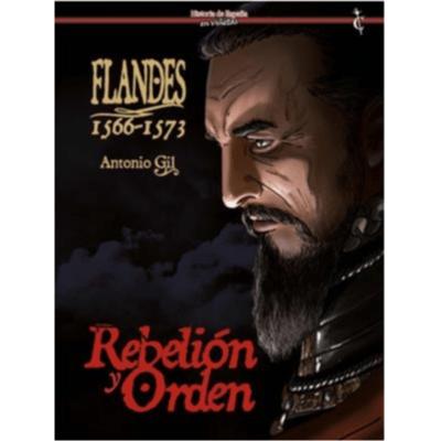 FLANDES 1566-1573 REBELION Y ORDEN